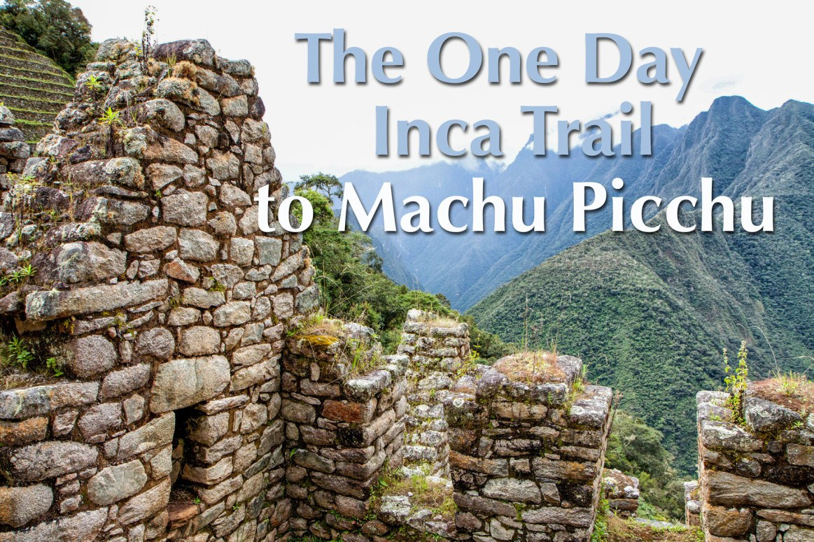 One Day Inca Trail