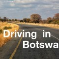 Driving Botswana-Edit