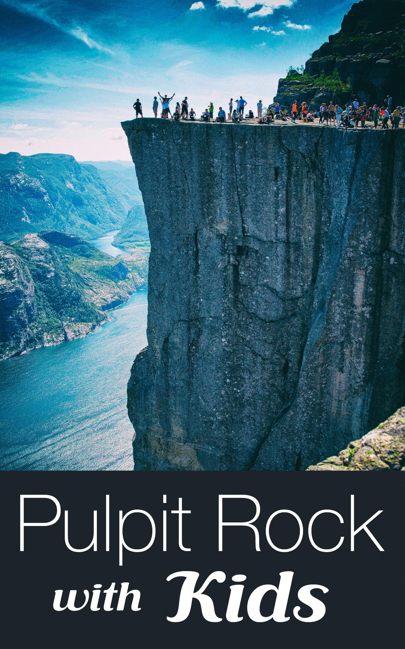 Pulpit Rock with Kids