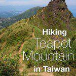 Hiking Teapot Mountain Taiwan