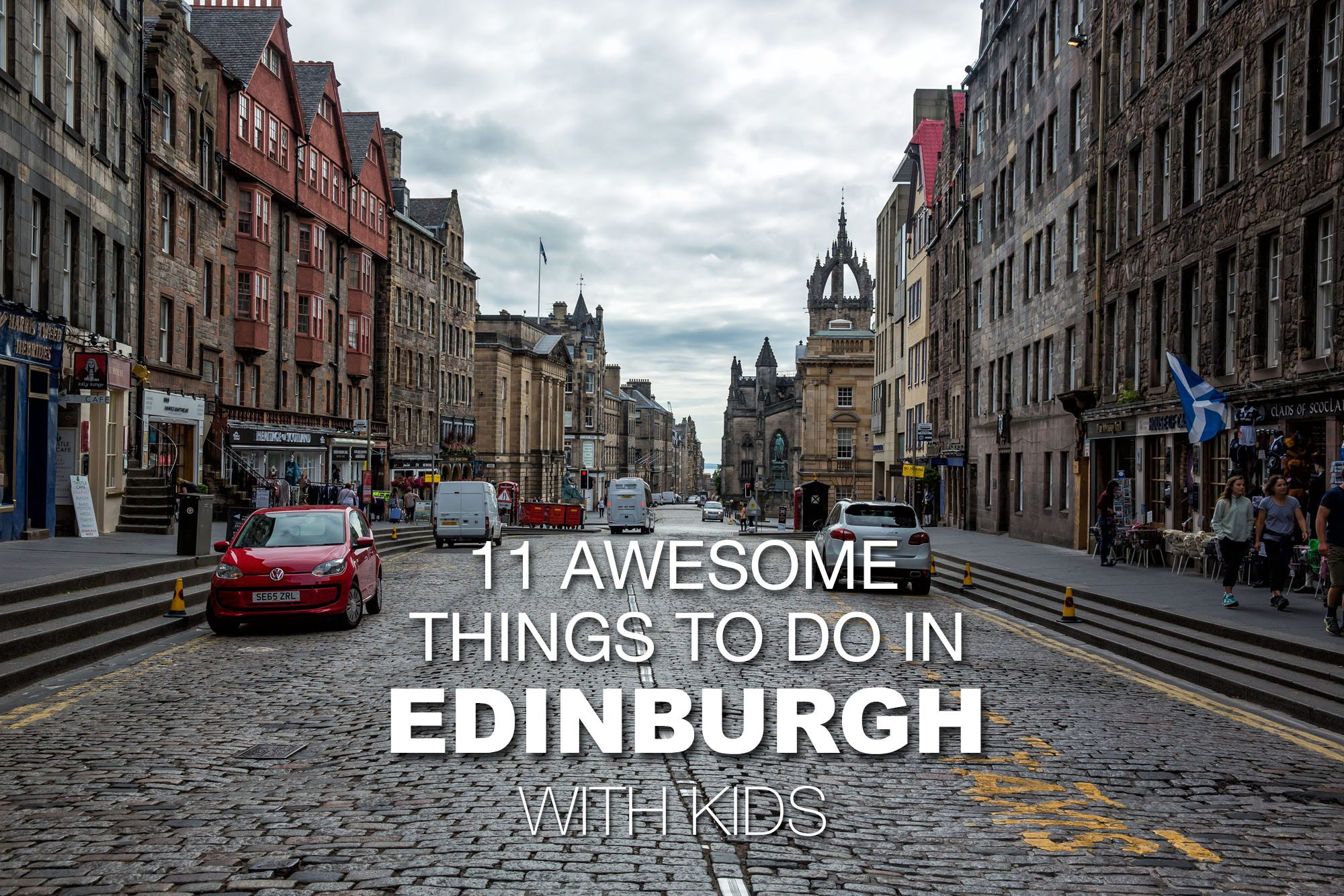 Awesome Things To Do In Edinburgh With Kids Earth Trekkers - 11 best things to see and do in edinburgh