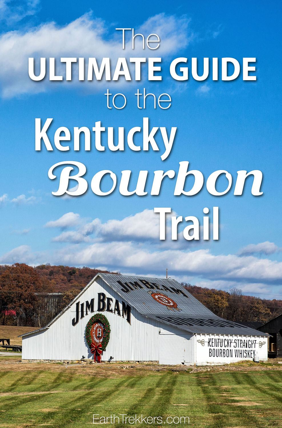 Kentucky Bourbon Trail Ultimate Guide