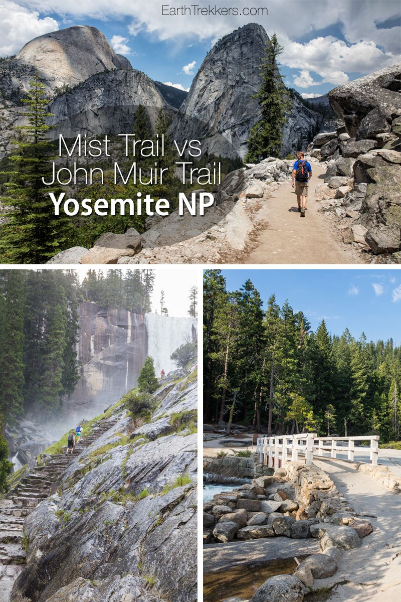 Mist Trail vs John Muir Trail to Vernal and Nevada Falls  Earth