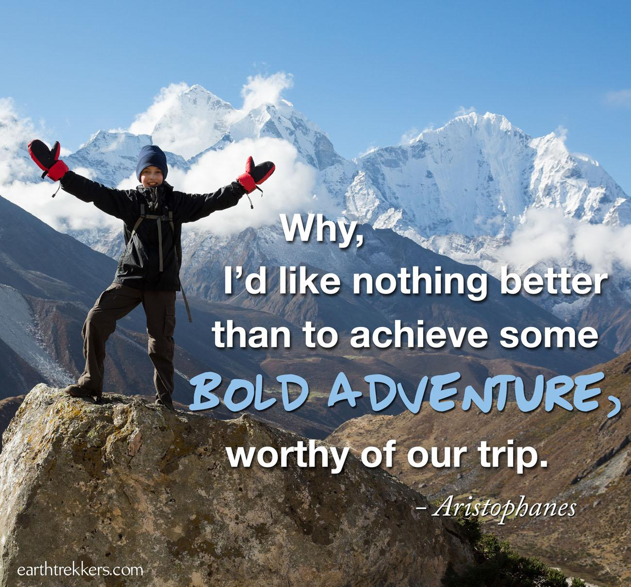Bold Adventure Travel Quote