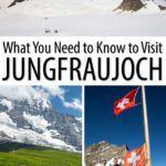 Jungfraujoch Switzerland Travel Guide