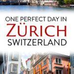 One Day in Zurich Switzerland Travel Guide