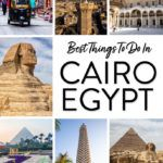 Cairo Egypt Best Things To Do