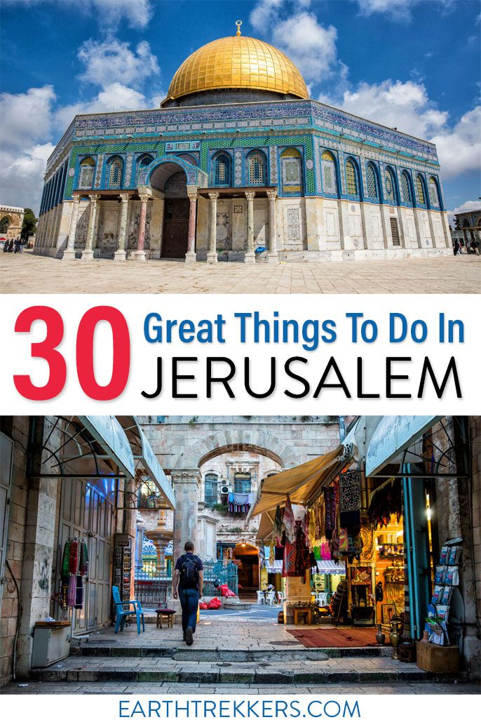 Things to do in Jerusalem Israel Travel Guide