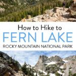 Fern Lake Hike Colorado