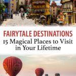 Best Fairytale Destinations