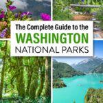 Washington National Parks Itinerary Guide