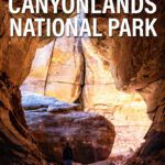 Canyonlands National Park Best Things to Do